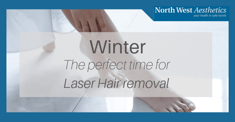 It's the Perfect Time of Year for Laser Hair Removal at North West Aesthetics