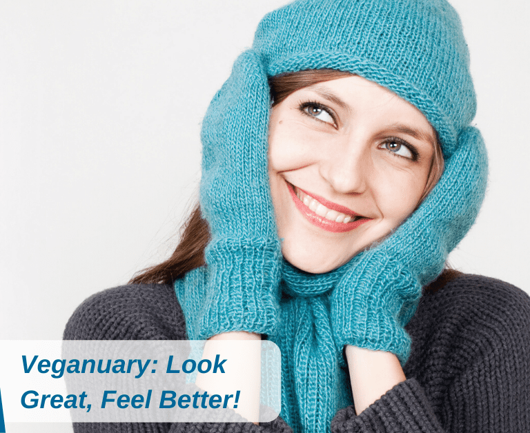 Veganuary: Look Great, Feel Better!