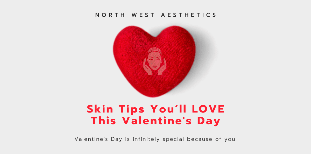 Skin Tips You'll LOVE This Valentine's Day