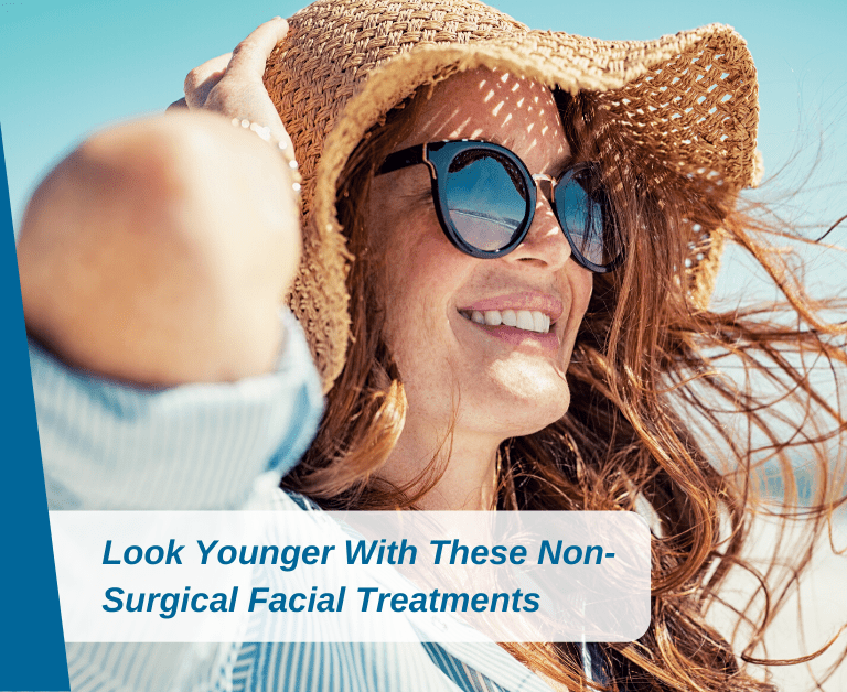 Look Younger With These Non-Surgical Facial Treatments