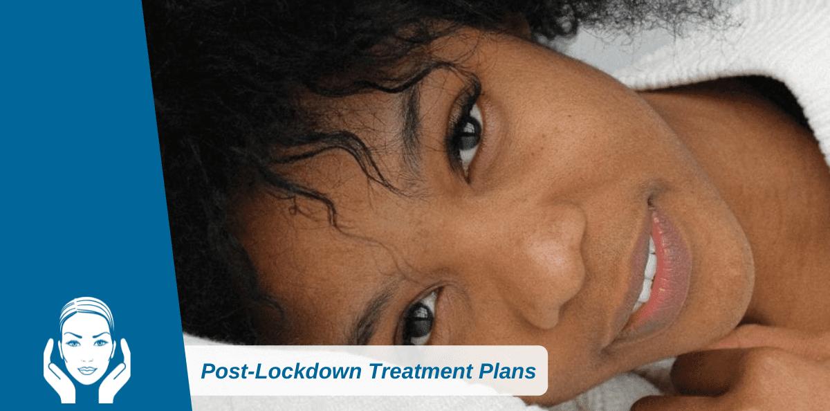Post-Lockdown Treatment Plans