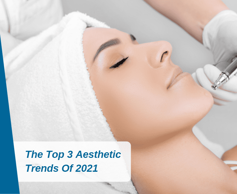 The Top 3 Aesthetic Trends Of 2021