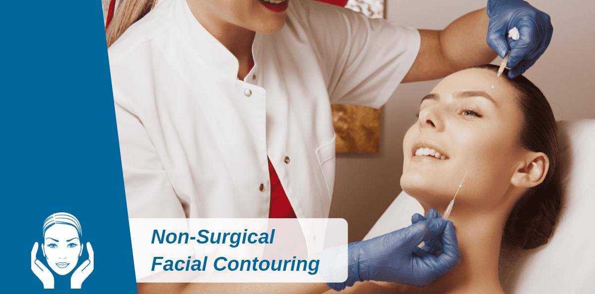 Non-Surgical Facial Contouring, A Very 2021 Trend